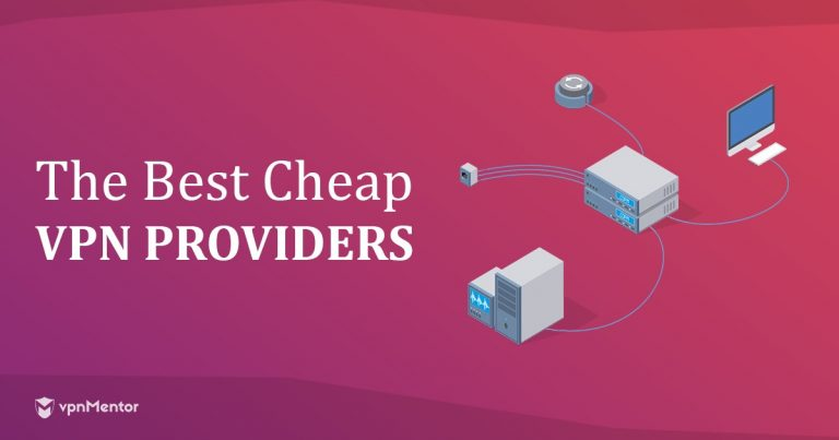 Cheap VPN Providers