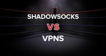 Shadowsocks và VPNs — Những điều bạn cần biết