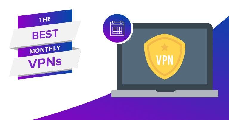 Các dịch vụ VPN đăng ký theo tháng tốt nhất trong năm 2018