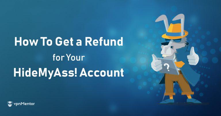 Cancel HMA and Get A Refund